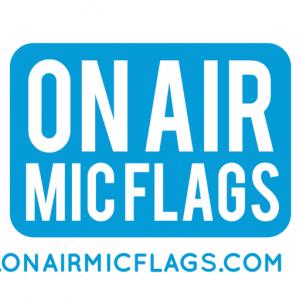 ON AIR MIC FLAGS